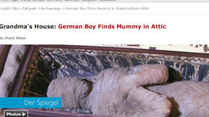 Boy finds mummy in grandmother's attic