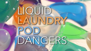 Consumer Reports Warns Against Liquid Laundry Pods