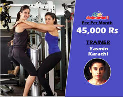 Yasmin Karachi is quite a name and she trains Katrina Kaif and gets 45000 every month.