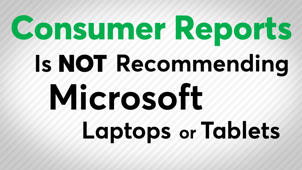 Microsoft Laptops & Tablets Not Recommended by CR
