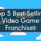a close up of a sign: Most Successful Video Game Franchises