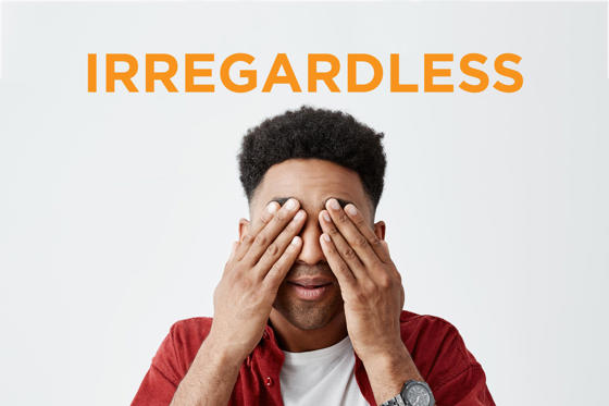 Slide 1 of 23: There's no such word as 'irregardless.' The word you're looking for is 'regardless.' Here are 15 other words people say aren't real, even though they are.