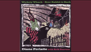 Provided to YouTube by CDBaby  Brer Rabbit's Dance · Diane Ferlatte with Erik Pearson  Wickety Whack-Brer Rabbit is Back  ℗ 2006 Diane Ferlatte  Released on: 2006-01-01  Auto-generated by YouTube.