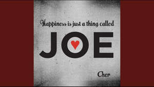 Provided to YouTube by Warner Records  Happiness Is Just a Thing Called Joe · Cher  Happiness Is Just a Thing Called Joe  ℗ 2018 Warner Records Inc.  Editor: Alex Anders Engineer, Mixer: Alex Arias Masterer: Bob Ludwig Vocals: Cher Production  Coordinator: Dean Serletic Piano: Matt Rollings Arranger, Mixer, Producer: Matt Serletic Bass, Synthesizer: Matt Serletic Copier: Ryan Kern Writer: E.Y Harburg Writer: Harold Arlen  Auto-generated by YouTube.
