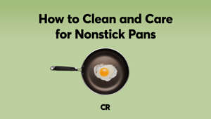 How to Clean and Care for Nonstick Pans