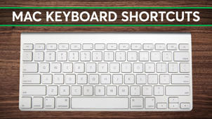 Easy Mac Keyboard Shortcuts