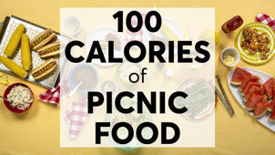 What 100 Calories of Picnic Food Looks Like