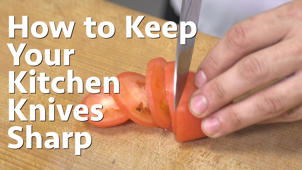 How to Keep Your Kitchen Knives Sharp