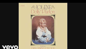 Music video by Dolly Parton performing Jolene (Audio). (C) 2017 Sony Music Entertainment  http://vevo.ly/spt9y9
