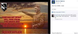 "Andrew Foster commenting on a post about Adolf Hitler, saying ""we need some more of this spirit in our town"""