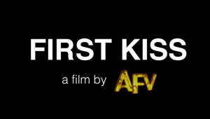 AFV First Kiss