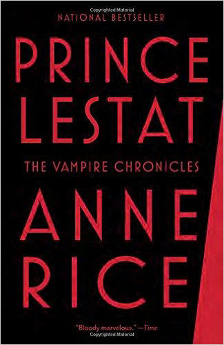 'Prince Lestat,' a novel by Ann Rice.