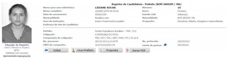 Seu nome verdadeira é Lidiane Leite da Silva. Na Justiça Eleitoral, ela é Lidiane Rocha.