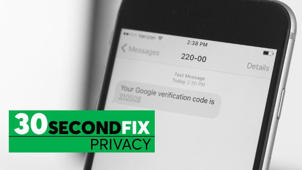 30-Second Privacy Fix: Two-Factor Authentication