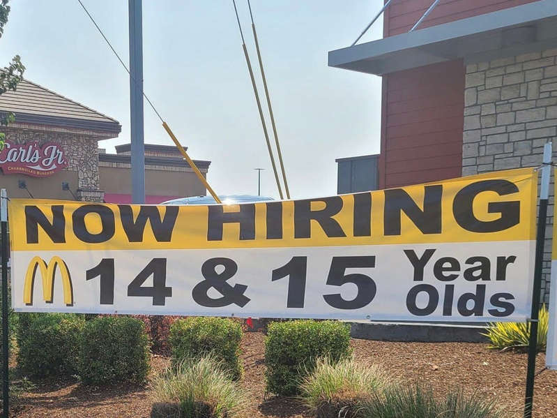 An Oregon McDonald's is so desperate for workers it hung a huge banner outside calling on 14-year-olds to apply