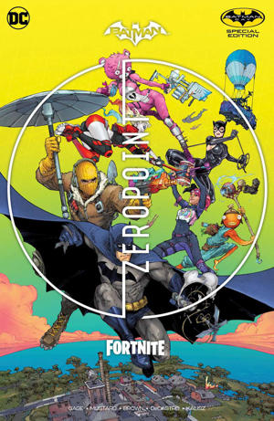 """diagram: The first """"Batman/Fortnite: Zero Point"""" issue will be reprinted in a special edition for Batman Day 2021."""