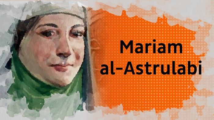Biopic #13 : Mariam al-Astrulabi, de l'astrolabe au GPS