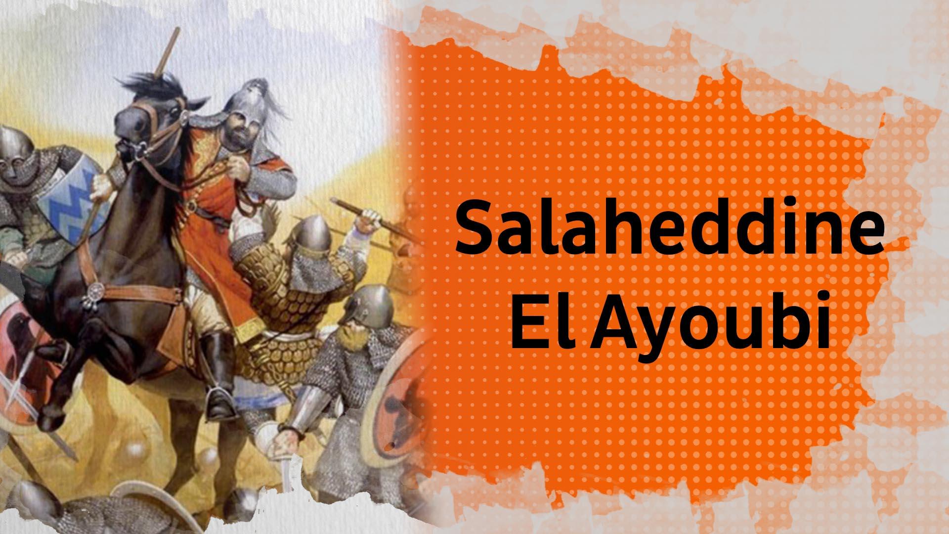 Biopic #10 : Salaheddine El Ayoubi, le chef de guerre qui vainquit les Croisés et reprit Jérusalem