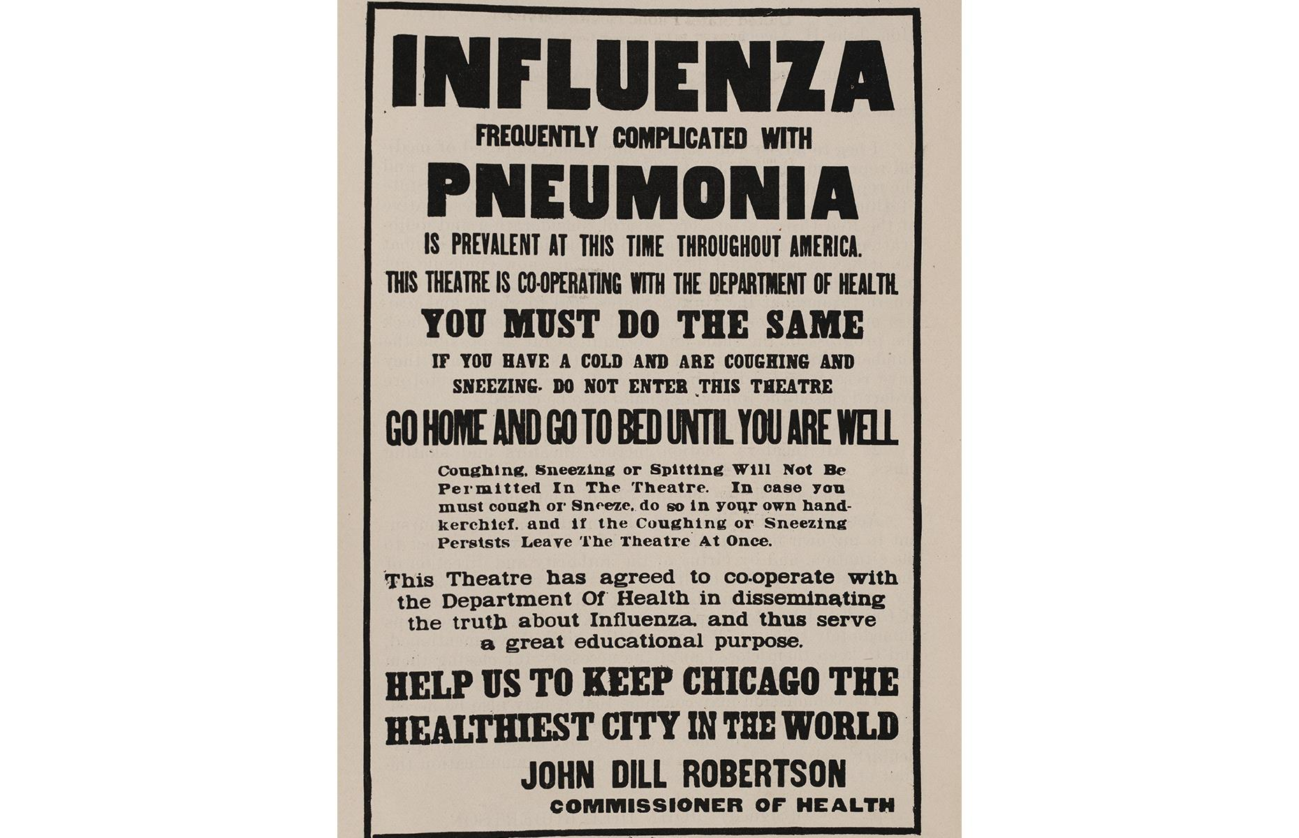 Slide 7 of 35: Places that might usually attract tourists – including restaurants, theaters, cinemas and saloons – were closed in many places, including, eventually, in Philadelphia, where a large public parade had previously led to a shocking death toll. This 1919 poster in Chicago, Illinois reminds those with symptoms to stay at home.
