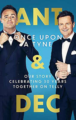 Declan Donnelly wearing a suit and tie: Once Upon A Tyne: Our story celebrating 30 years together on telly