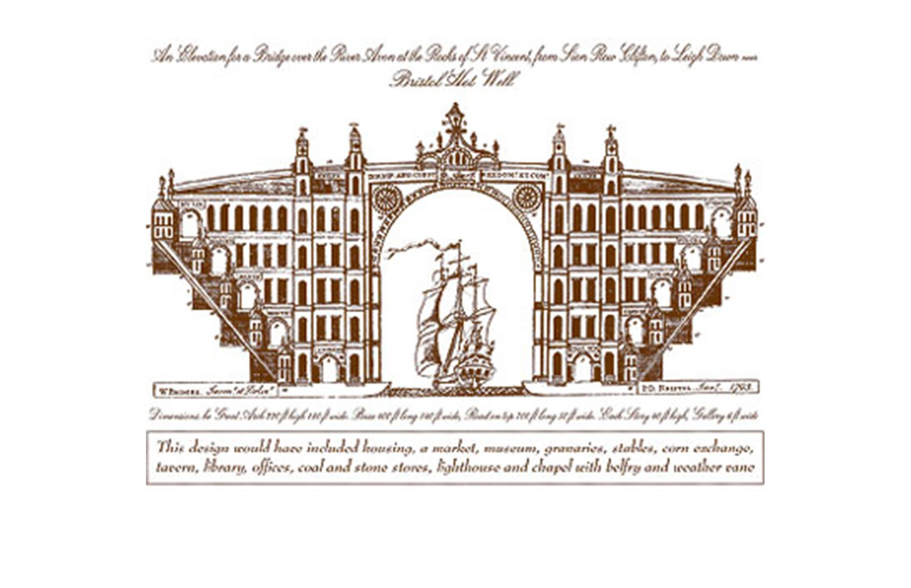 Slide 17 of 28: The idea for a bridge here first arose in the 1750s, when merchant William Vick left money towards the structure in his will. Architect William Bridges put forward a design (pictured) made up of a mighty stone arch, supported each side by towers of homes and factories. However, when the French Revolution kicked off, Bridges' plans were put on hold and eventually abandoned due to their steep costs. A competition was held to determine the final look of the bridge and Brunel's more pared-back design won.