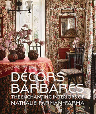 a room filled with furniture and a fire place: Décors Barbares: The Enchanting Interiors of Nathalie Farman-Farma