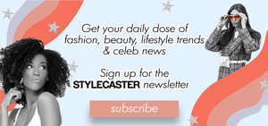 text: StyleCaster newsletter