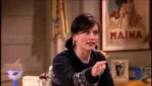Monica is that obsessive. Anyway, it includes all the scenes of her trying to find out what the switch does. From the episode, The One With All The Rugby. I don't own anything, copyright goes to Warner Bros.