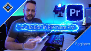 How to edit in Premiere Pro