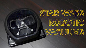 a black sign with white text: Star Wars Robotic Vacuums: Do They Have The Force?