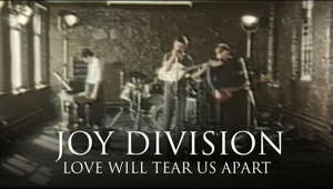 Official video for Love Will Tear Us Apart By Joy Division.  Stream the Joy Divisions greatest hits here ▶  https://lnk.to/JoyDivisionHitsAY   Subscribe here ▶http://youtube.com/joydivisionofficial?sub_confirmation=1    Socials: Facebook | https://www.facebook.com/JoyDivisionOfficial/ Twitter | https://twitter.com/joydivision Instagram|https://www.instagram.com/officialjoydivision/ Website|http://joydivisionofficial.com/  Watch Joy Division other official music videos ▶ https://lnk.to/JoyDivisionYTPlaylist  Lyrics When routine bites hard And ambitions are low And resentment rides high But emotions won't grow And we're changing our ways, taking different roads   Then love, love will tear us apart again Love, love will tear us apart again   Why is the bedroom so cold? You've turned away on your side Is my timing that flawed? Our respect runs so dry Yet there's still this appeal That we've kept through our lives   But love, love will tear us apart again Love, love will tear us apart again   You cry out in your sleep All my failings exposed And there's a taste in my mouth As desperation takes hold Just that something so good Just can't function no more   Then love, love will tear us apart again Love, love will tear us apart again Then love, love will tear it apart again Love, love will tear it apart again