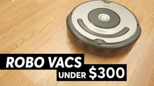 Robotic Vacuums for Under $300