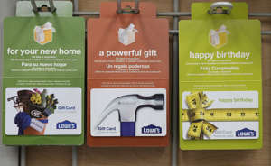 SAN FRANCISCO - NOVEMBER 04: Gift cards for Lowe's are displayed on a rack during the grand opening of the Lowe's store on November 4, 2010 in San Francisco, California. San Francisco mayor and California Lt. Governor-elect Gavin Newsom attended a ribbon cutting for the opening of a new Lowe's store in the city's Bayview district. (Photo by Justin Sullivan/Getty Images)
